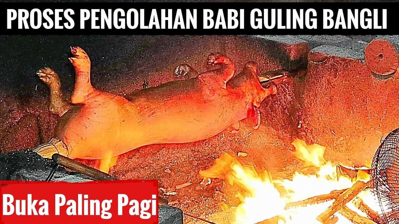 PROSES PEMBUATAN BABI GULING DI BANGLI - JAM 4 SUBUH SUDAH BUKA