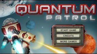 Quantum Patrol-Walkthrough