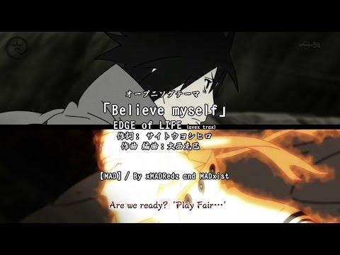 【MAĐ/Collab】 Naruto Shippuden opening 「Believe in Myself」HD