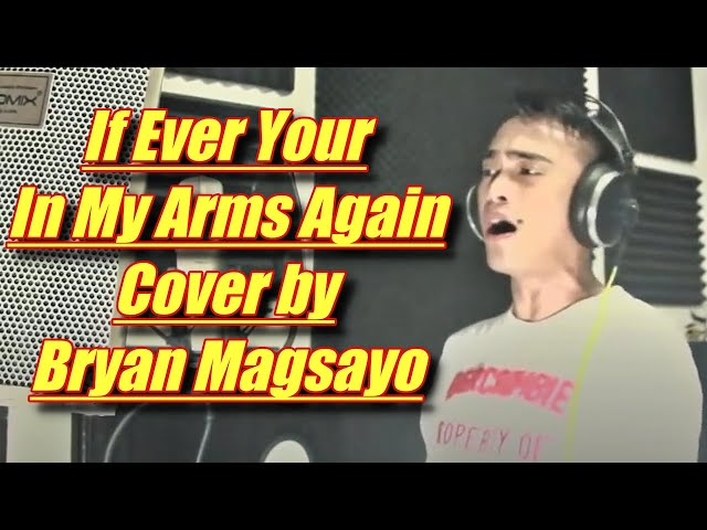 peabo-bryson-if-ever-your-in-my-arms-again-cover-by-bryan-magsayo-bryan-magsayo