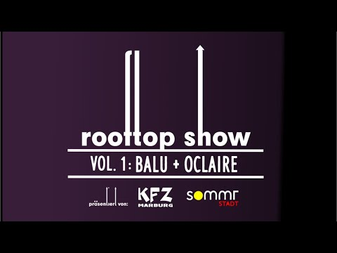 Die Beatles waren gestern: Das Rooftop-Konzert in Marburg mit Balu und oclaire!