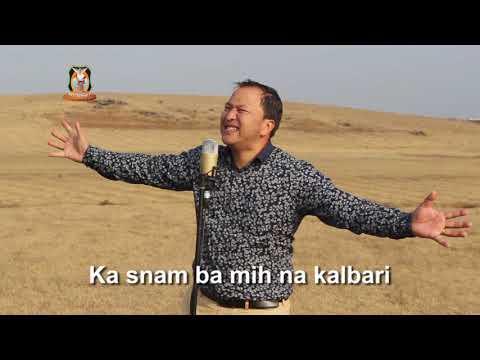 Don ka bor ha ka Snam Khasi Gospel Song By Pasror Bantei