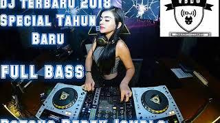 DJ TERBARU 2018 POTONG BEBEK JOMBLO SPECIAL TAHUN BARU (vdj babang dedex oby) 2k18