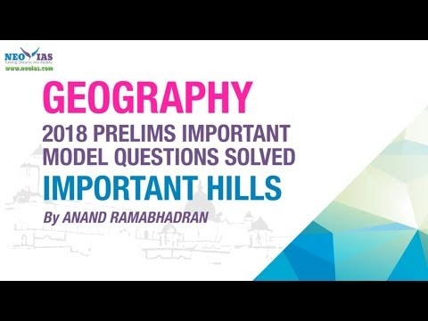 MAHADEO & NILGIRI HILLS | 2018 PRELIMS IMPORTANT MODEL QUESTION SOLVED | GEOGRAPHY | NEO IAS