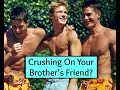 Ask Shallon: How To Date Your Brother's Best Friend!