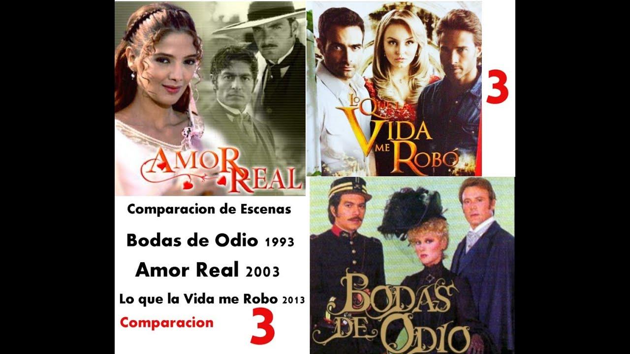 Amor Real, Lo que la vida me Robo y Bodas de Odio,Comparacion de Escenas 3