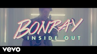 Bonray - Inside Out (Official Music Video)