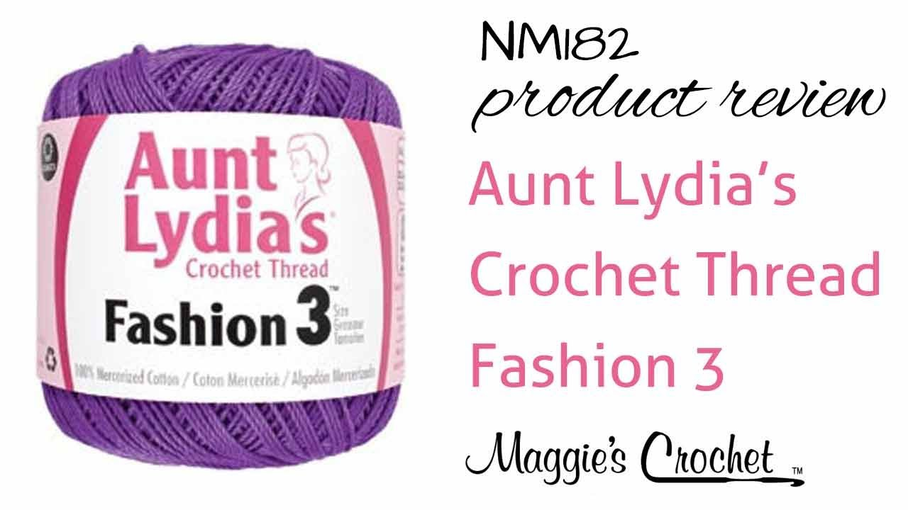 Aunt Lydias Crochet Thread Fashion 3 Product Review Nm182 Youtube