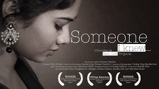 SOMEONE I KNEW | Award Winning Hindi Short Film |Mumbai, Maharashtra, India|ReelLife Projects|2014