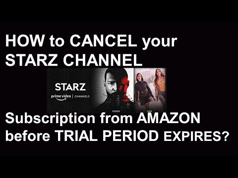 HOW To CANCEL Your STARZ CHANNEL Subscription From AMAZON Before TRIAL PERIOD EXPIRES?