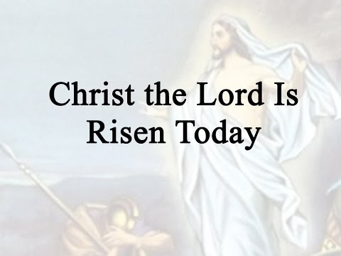 Christ the Lord is Risen Today (Hymn Charts with Lyrics, Contemporary)