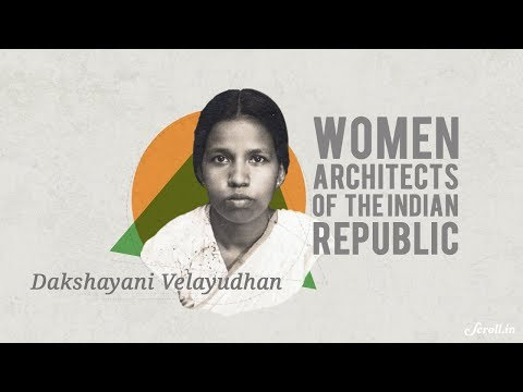 Women in Constituent Assembly | Episode 1: Dakshayani Velayudhan