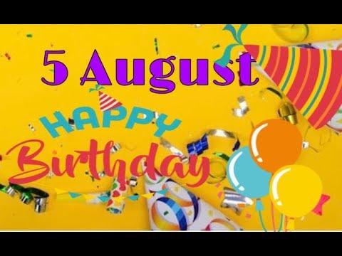 5 August New Birthday Video 5 August Birthday wishes  August Birthday  WhatsApp-Birthday greetings