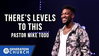 """There's Levels to This"" 