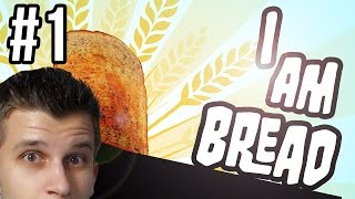 I AM BREAD - BUTTER...SQUIRM...RAGE!! (Gameplay Part 1 1080p PC)