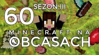 Minecraft na obcasach - Sezon III #60 - Farma złota