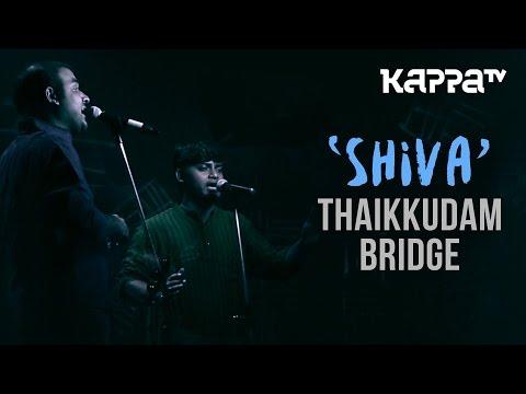 Shiva | Navarasam - Thaikkudam Bridge - Live Sessions - Kappa TV