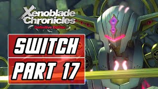 Xenoblade Chronicles: Definitive Edition [SWITCH] Gameplay Walkthrough Part 17 - Silver Face Mechon