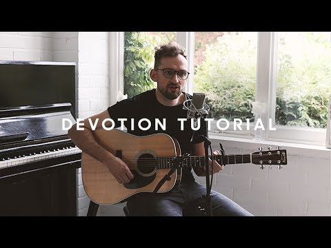 Devotion Song Tutorial