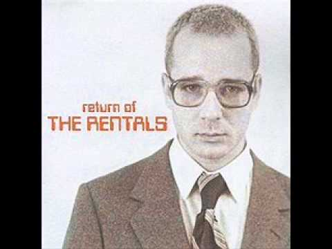 The Rentals  Please Let That Be You