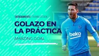Golazo de Messi en el último entrenamiento