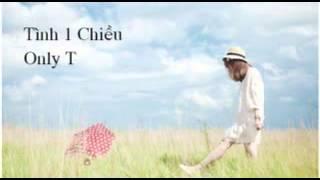 Tình Một Chiều- Synz Poiz ft Nhi Sam, Only-T , Annielink