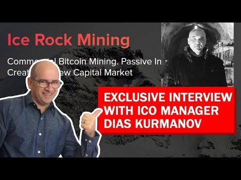 Ice Rock Mining Interview with ICO Manager Dias Kurmanov