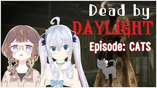 【Dead by Daylight】But we become cats whenever we get caught カグラナナ先生と!【hololive ID 2nd Generation】