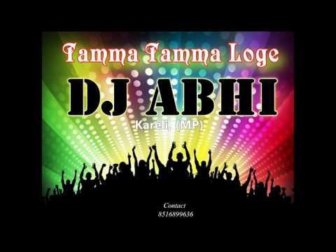 Tamma Tamma again Dj ABHI Kareli(MP)