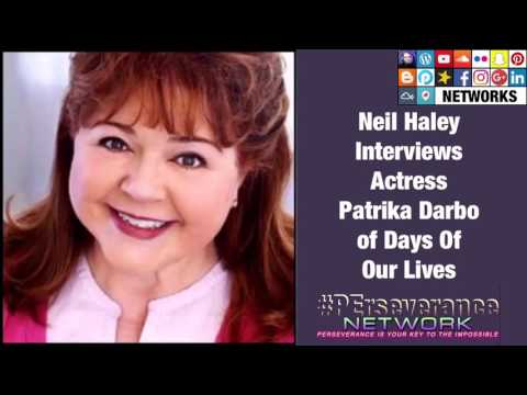Neil Haley interviews ACTRESS PATRIKA DARBO Of Days of Our Lives