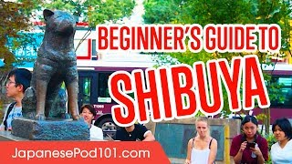 Japan Travel Guide: Shibuya