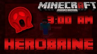 ✔I FOUND HEROBRINE AT 3:00 AM!!! // (REAL!!!) HOW TO SPAWN HEROBRINE IN MCPE AT 3:00 AM!!! [MCPE]