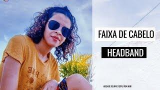 FAIXA DE CABELO COM NÓ (HEADBAND) - Roupas Feitas por Mim thumbnail