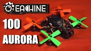 Eachine Aurora 100 Brushless Micro With OSD
