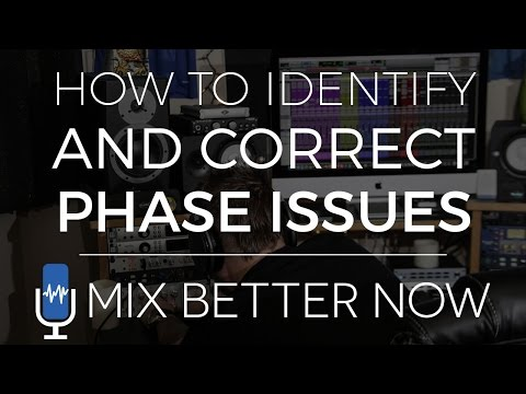 How To Identify And Correct Phase Issues In Your Mix | MixBetterNow.com