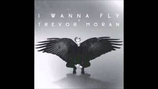 I Wanna Fly Trevor Moran ONE HOUR SONG
