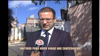 Mutirão para liberar vagas em presídio começa nesta sexta em BH