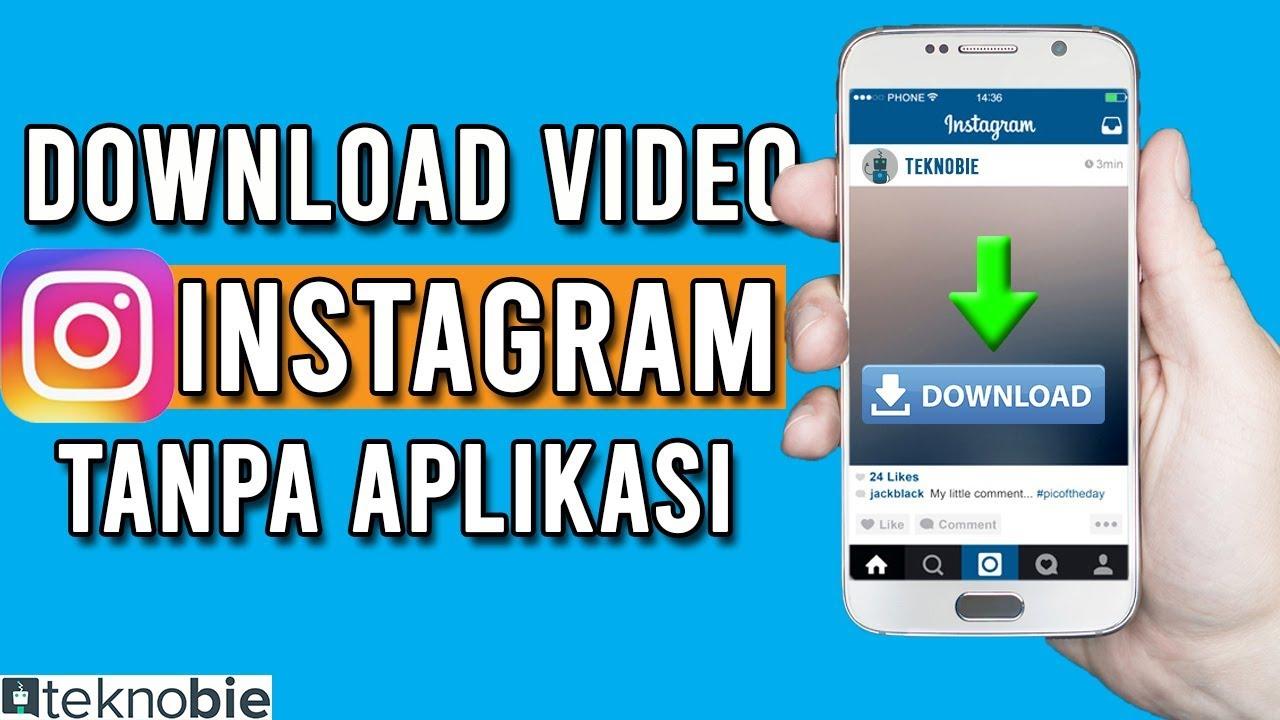 Cara Download Video Instagram Tanpa Aplikasi Tambahan Youtube