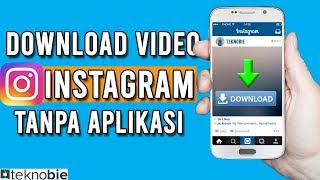 Gambar cover Cara Download Video Instagram Tanpa Aplikasi Tambahan