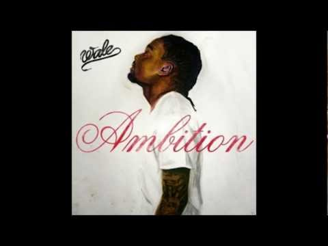 Wale-Ambition (Feat. Meek Mill & Rick Ross)