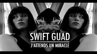 Swift Guad - J