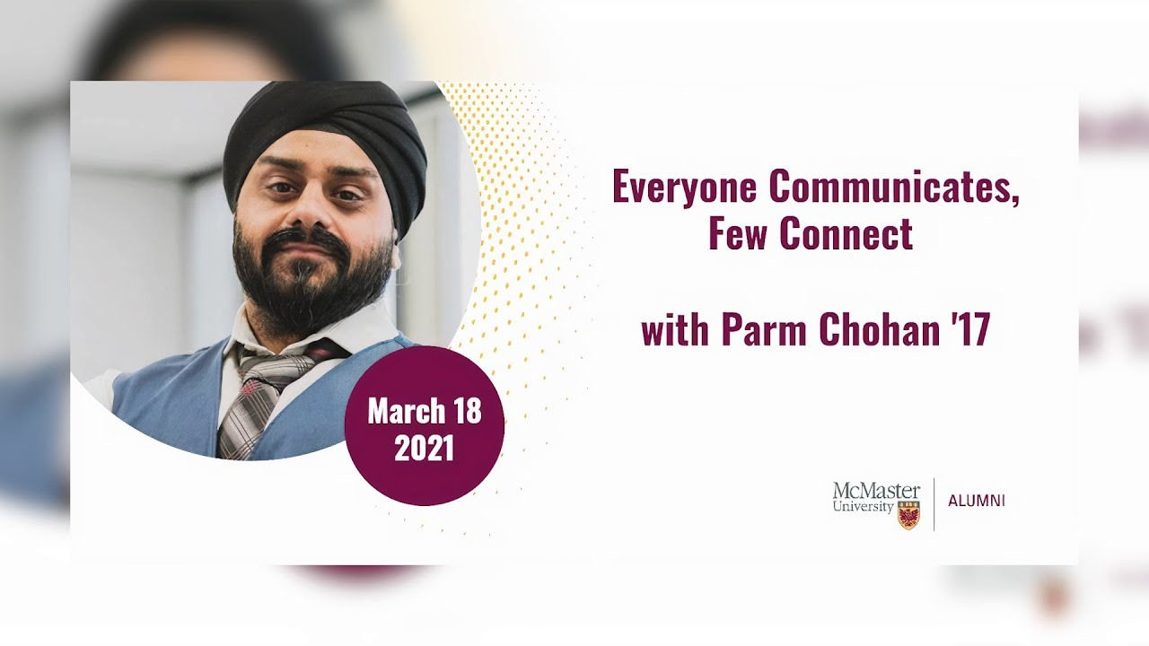 Image for Everyone Communicates, Few Connect with Parm Chohan '17 webinar