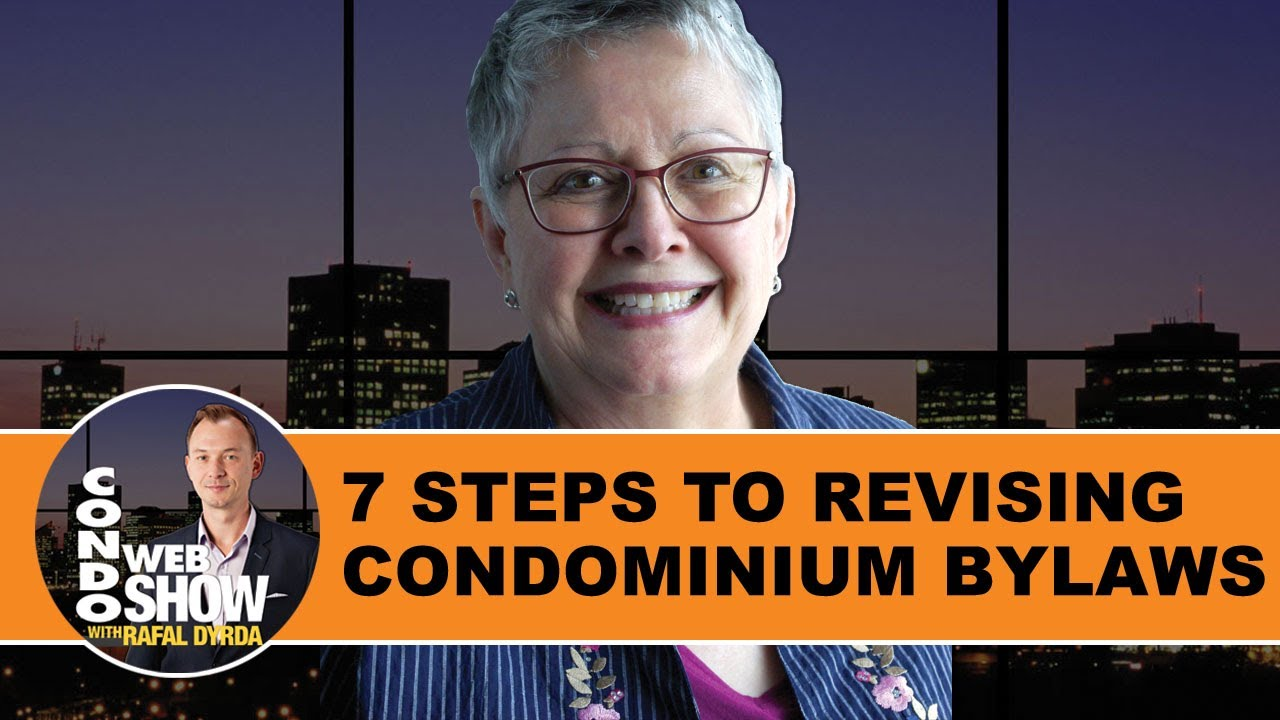 7 Steps On How To Revise and Update Your Condominium Bylaws With Ease with Helena Smith