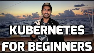 Kubernetes for Beginners