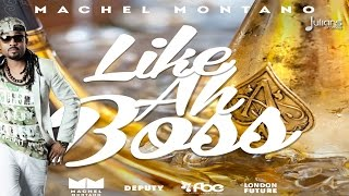 "Machel Montano - Like Ah Boss ""2015 Soca"""