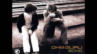 Ohm Guru - Please, Please, Let Me Get What I Want