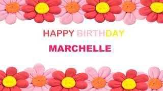Marchelle   Birthday Postcards & Postales - Happy Birthday