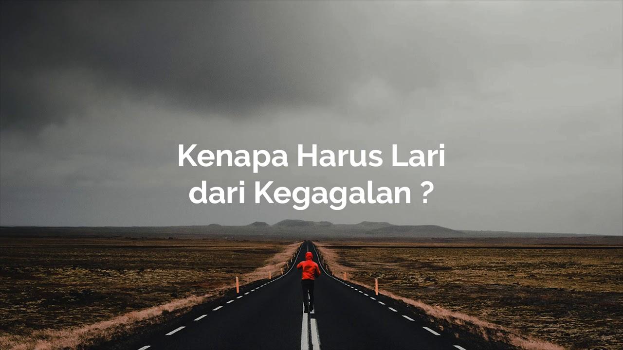 Kenapa Harus Lari dari Kegagalan ? || Podcast Indonesia