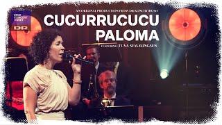 CUCURRUCUCU PALOMA // Tuva Semmingsen (LIVE)