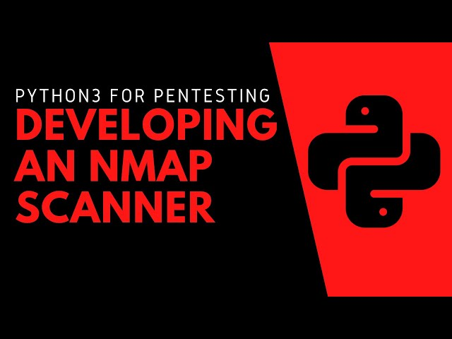 Python3 - Developing An Nmap Scanner
